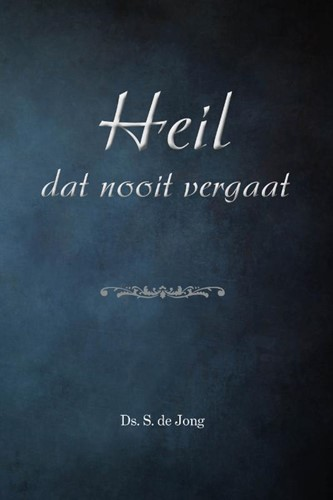Heil dat nooit vergaat (Hardcover)