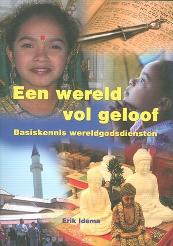 Een wereld vol geloof (Boek)