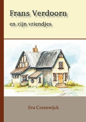 Frans Verdoorn en zijn vriendjes (Hardcover)