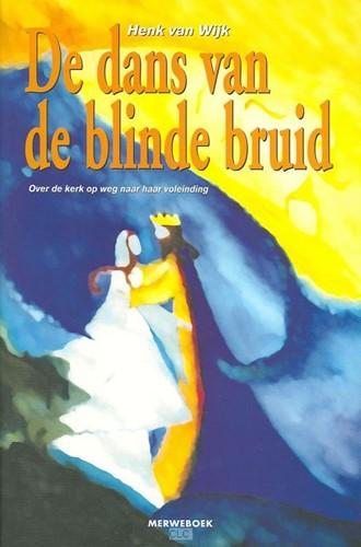 De dans van de blinde bruid (Boek)