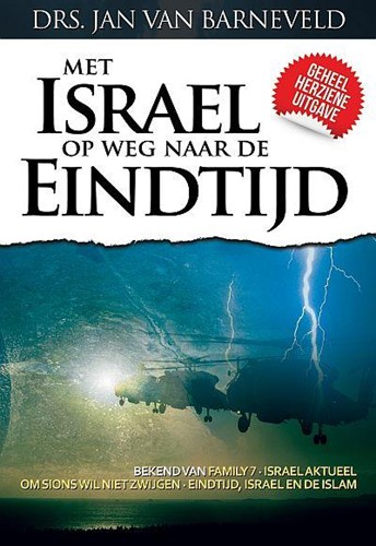 Met Israel op weg naar de eindtijd (Paperback)