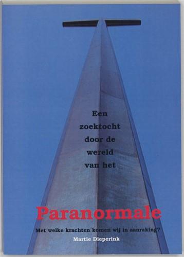 Een zoektocht door de wereld van het paranormale (Paperback)