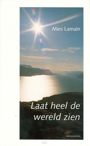 Laat heel de wereld zien (Boek)