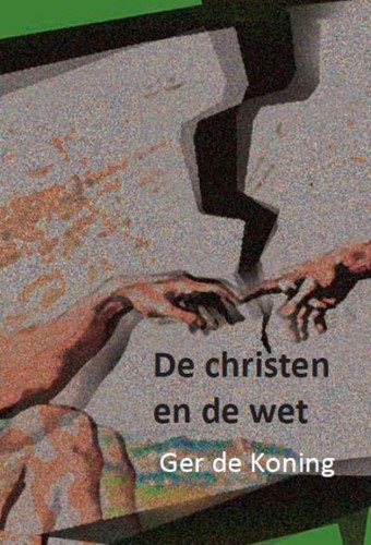 De christen en de wet (Boek)