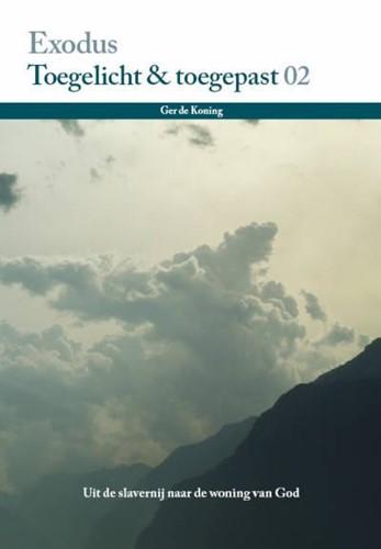 Exodus, Toegelicht en toegepast (Deel 2) (Boek)