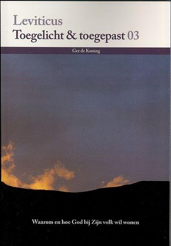 Leviticus Toegelicht en toegepast (Boek)