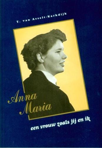 Anna Maria een vrouw zoals jij en ik (Paperback)