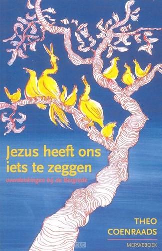 Jezus heeft ons iets te zeggen (Boek)