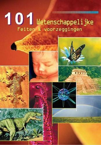 101 wetenschappelijke feiten en voorzeggingen (Boek)