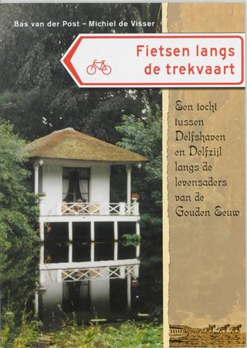 Fietsen langs de trekvaart (Paperback)