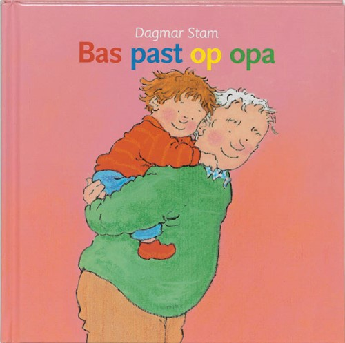 Bas past op opa (Hardcover)