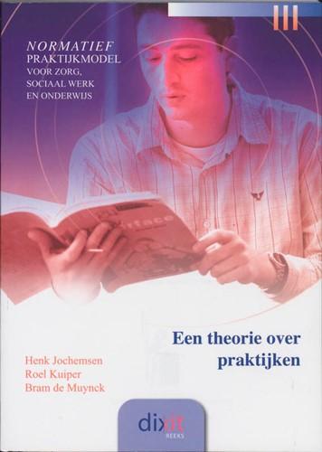 Een theorie over praktijken (Paperback)