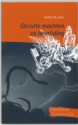 Occulte machten en bevrijding (Paperback)