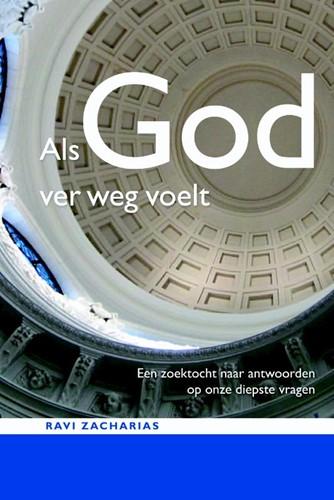 Als God ver weg voelt (Paperback)