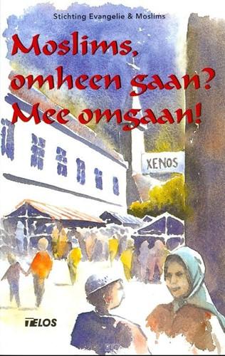 Moslims, omheen gaan? Mee omgaan! (Paperback)