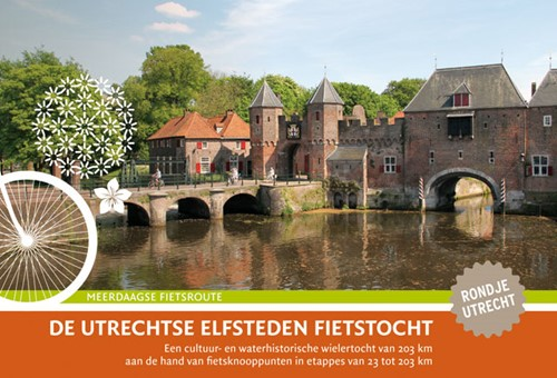 De Utrechtse Elfsteden Fietstocht (Paperback)