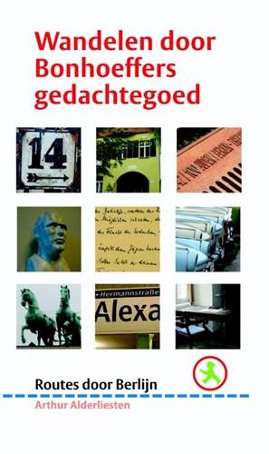 Wandelen door Bonhoeffers gedachtegoed (Paperback)