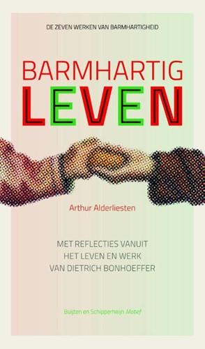Barmhartig leven (Paperback)