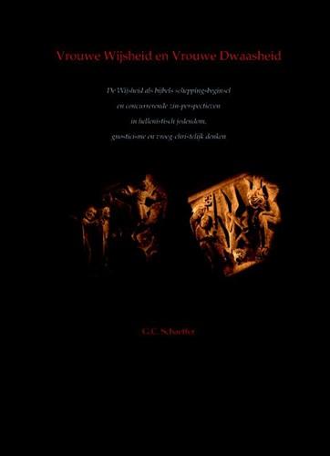 Vrouwe wijsheid en vrouwe dwaasheid (Paperback)