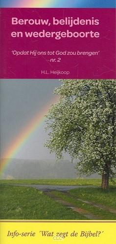 Berouw, belijdenis en wedergeboorte (Boek)
