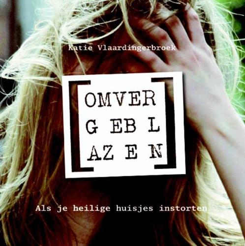 Omvergeblazen (Paperback)