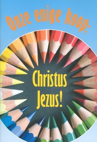 Jezus Christus, onze enige hoop (Boek)