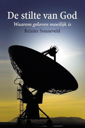 De stilte van God (Paperback)