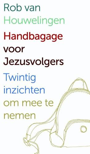 Handbagage voor Jezusvolgers (Paperback)