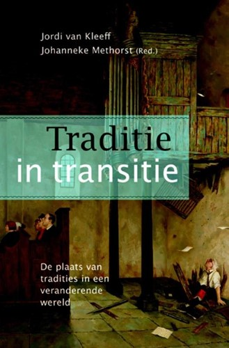 Traditie in transitie (Paperback)