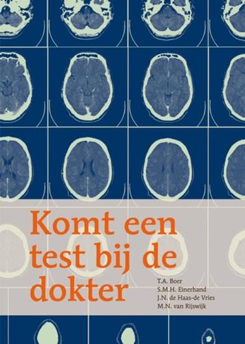 Komt een test bij de dokter (Paperback)