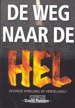 De weg naar de hel (Hardcover)