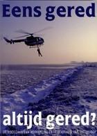 Eens gered, altijd gered (Hardcover)