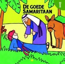De goede Samaritaan (Hardcover)