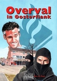 Overval in Oosterflank (Hardcover)