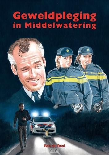 Geweldpleging in Middelwatering (Hardcover)