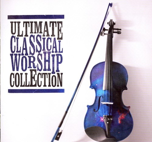 Ultimate Classical Worship Collection (CD)