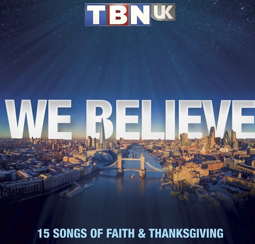 TBN UK - We Believe (CD)