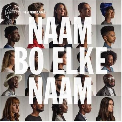 Naam Boven Elke Naam (Hillsong In Afrikaans (CD)