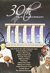 30th year anniversary tyscott records (DVD)