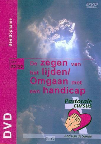 De zegen van het lijden / Omgaan met een handicap (DVD-rom)