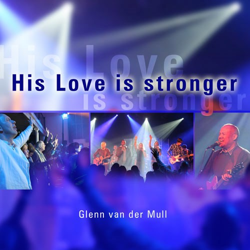 His love is stronger (CD)