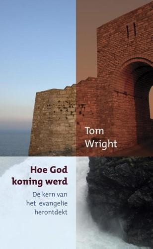 Hoe god koning werd (Paperback)
