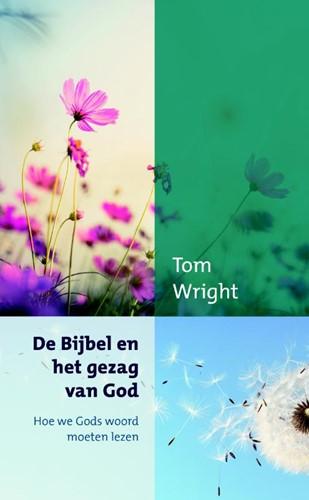 De Bijbel en het gezag van God (Paperback)