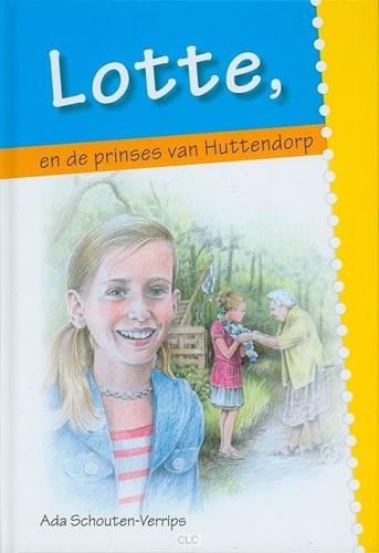 Lotte, en de prinses van huttendorp (Hardcover)