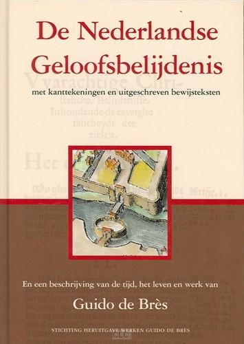 De Nederlandse Geloofsbelijdenis (Hardcover)