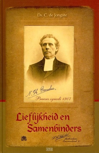 Lieflijkheid en Samenbinders (Hardcover)