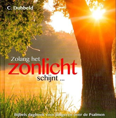 Zolang het zonlicht schijnt... (Hardcover)