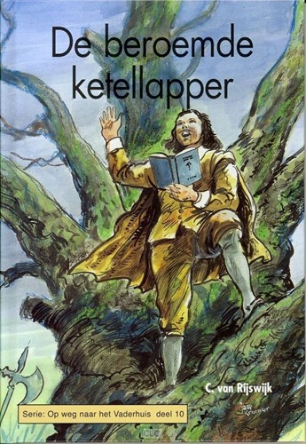 De beroemde ketellapper (Hardcover)