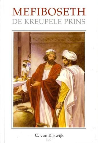 Mefiboseth de kreupele prins (Hardcover)