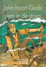 John hoort Gods stem in de storm (Hardcover)
